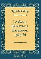 La Salle Basketball Handbook, 1965-66 (Classic Reprint)