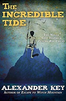 The Incredible Tide by [Key, Alexander]