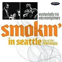 SMOKIN' IN SEATTLE - L