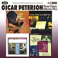 PETERSON - THREE CLASSIC ALBUMS PLUS