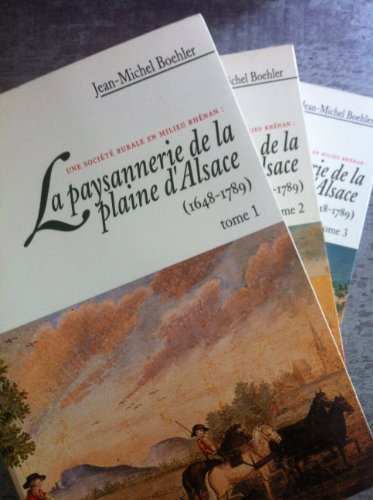 La paysannerie de la plaine d' Alsace, 1648-1789