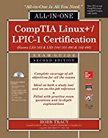 CompTIA Linux+/LPIC-1 Certification Exam Guide: Exams Lx0-103 & Lx0-104/101-400 & 102-400 (All-In-One)
