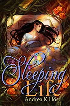The Sleeping Life (Eferum Book 2) by [Höst, Andrea K]