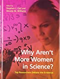 Why Aren't More Women in Science?: Top Researchers Debate the Evidence
