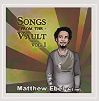 Vol. 1-Songs from the Vault