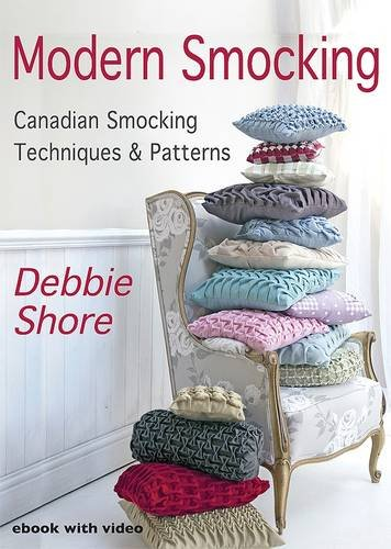 Modern Smocking: Part 1: Canadian Smocking Techniques and Patterns