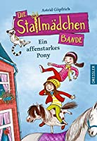 Die Stallmaedchenbande - Ein affenstarkes Pony