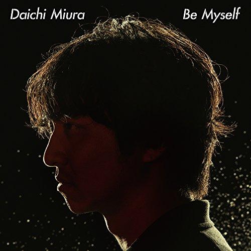 【早期購入特典あり】Be Myself(SG)(オリジナルステッカー付/ジャケットサイズ)