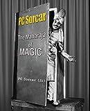 P. C. Sorcar: The Maharaja of Magic