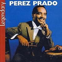 Legendary by Perez Prado (2003-04-29)