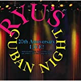 村上龍プロデュース Ryu's Cuban Night 20th Anniversary LIVE ! 画像