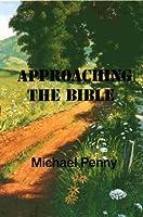 Approaching the Bible