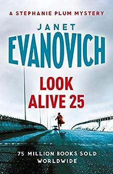 Look Alive Twenty-Five (Stephanie Plum 25) by [Evanovich, Janet]