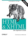 HTML & XHTML: The Definitive Guide (5th Edition) (Definitive Guides)
