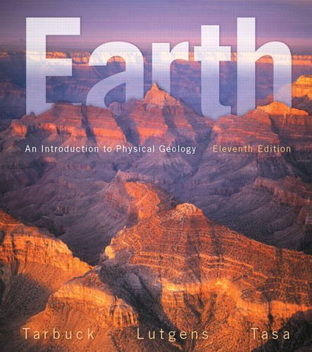 Download Earth: An Introduction to Physical Geology (11th Edition) 0321814061