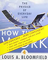 WileyPLUS Stand-alone to accompany How Things Work: The Physics of Everyday Life (Wiley Plus Products)