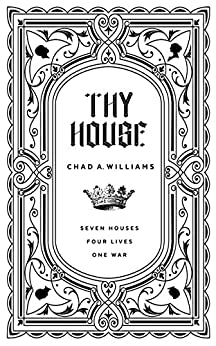 Thy House by [Williams, Chad]