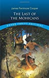 The Last of the Mohicans (Dover Thrift Editions)