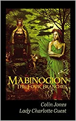 Mabinogion, the Four Branches (Annotated): The Ancient Celtic Epic (English Edition)