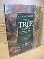 The Tree Book: The Indispensable Guide to Tree Facts, Crafts and Lore