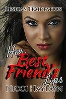 Her Best Friend's Lips (Lesbian Temptation)