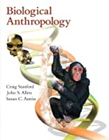 Biological Anthropology: The Natural History of Humankind【洋書】 [並行輸入品]