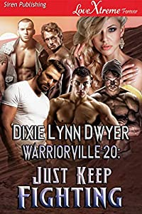 Warriorville 20: Just Keep Fighting [Warriorville 20] (Siren Publishing LoveXtreme Forever) (English Edition)