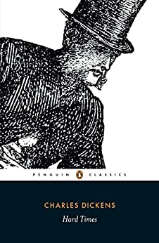 Hard Times (Penguin Classics) by [Dickens, Charles]