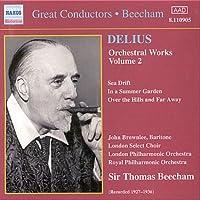 ディーリアス:管弦楽作品集 2(ビーチャム)(1927-1936)