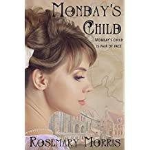 Monday's Child (Heroines Born on Different Days of the Week)