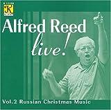 アルフレッド・リード・ライブ Vol. 2:ロシアのクリスマス音楽