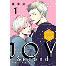 JOY Second 分冊版(1) (ハニーミルクコミックス)