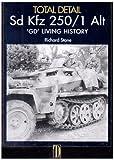 sd.kfz.250 1 Alt GD living history