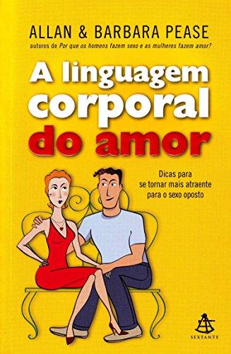 [画像:A Linguagem Corporal do Amor]