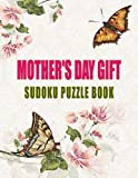 Mother's Day Gift Sudoku Puzzle Book: Large Print 50 Sudoku Puzzles: Easy Medium Hard Sudoku Puzzle: Greatest Mother's Day gift for wife girlfriend and grandma: Perfect romantic gift for women [並行輸入品]