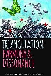 Triangulation: Harmony & Dissonance (English Edition)