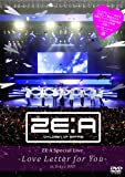 ZE:A Special Live -Love Letter for you-  in Tokyo DVD