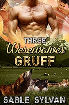 Three Werewolves Gruff (Fated Mate Speed Date Book 6) by [Sylvan, Sable]