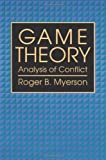 Game Theory: Analysis of Conflict by Myerson Roger B. unknown Edition [Paperback(1997)]