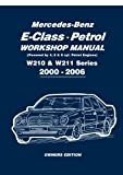 Mercedes-Benz E-class Petrol Workshop Manual W210 & W211 Series 2000-2006 Owners Edition
