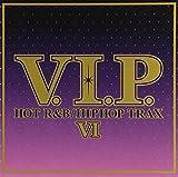 V.I.P. ホット・R&B/ヒップホップ・トラックス6