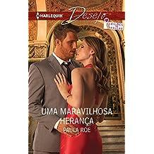 Uma maravilhosa herança (Minissérie Desejo Livro 34) (Portuguese Edition)