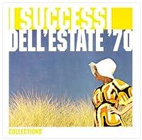 I Successi Dell'estate '70