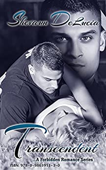 Transcendent (A Forbidden Romance Series Book 2) by [DELUCIA, SHEVAUN]