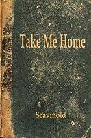 Take Me Home: The Play