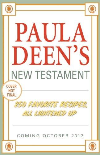 Paula Deen's New Testament: 25...