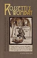Rossetti's Wombat: Pre-raphaelites and Australian Animals in Victorian London (Popular Culture)