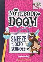 Sneeze of the Octo-Schnozz (The Notebook of Doom)
