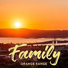 ORANGE RANGE「Family」のジャケット画像