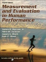 Measurement and Evaluation in Human Performance-4th Edition W/Web Study Guide by James JR. Morrow Allen Jackson James Disch Dale Mood (2011) Hardcover [並行輸入品]